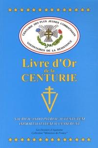 Jeannot Conrath - Livre d'Or de la Centurie des plus Jeunes Combattants Volontaires de la Résistance.