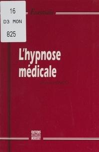 Jeannot Hoareau - L'hypnose médicale.