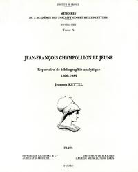 Jeannot Kettel - Jean-François Champollion le Jeune - Répertoire de bibliographie analytique 1806-1989.
