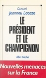 Jeannou Lacaze - Le Président et le champignon.