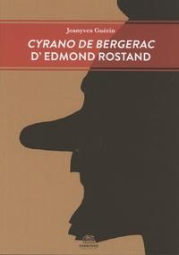 Jeanyves Guérin - Cyrano de Bergerac d'Edmond Rostand.