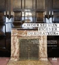 »Jeder sei sein eigener Dekorateur« - Zur Geschichte der Loosräume in Wien Wien 1, Bartensteingasse 9.