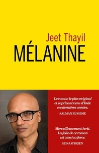 Jeet Thayil - Mélanine.