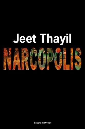 Jeet Thayil - Narcopolis.