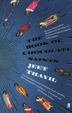 Jeet Thayil - The Book of Chocolate Saints.