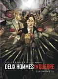 Jef et Stephen Desberg - Deux hommes en guerre Tome 2 : La trahison d'Etat.