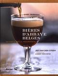 Jef Van den Steen - Bières d'abbaye belges - Le goût de la tradition.