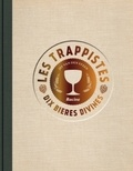 Jef Van den Steen - Les trappistes - Bières de tradition.