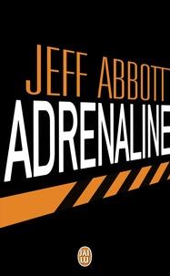 Jeff Abbott - Adrenaline.