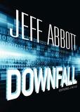 Jeff Abbott - Downfall.
