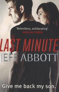 Jeff Abbott - The Last Minute.