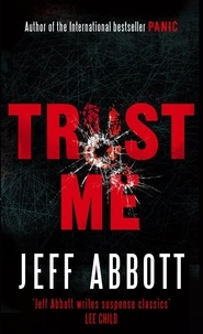 Jeff Abbott - Trust Me.