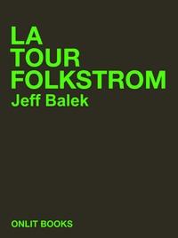 Jeff Balek - Ockham Stryker (t.1) ; La Tour Folkstrom.