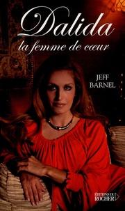 Dalida- La femme de coeur - Jeff Barnel pdf epub