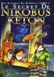 Jeff Baud et Daniel C Chambard - Le secret de Nikobus Keton Tome 1 : Une aventure de Doménico.