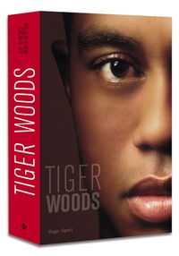 Jeff Benedict et Armen Keteyian - Tiger Woods.