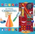 Jeff Bowles et Andrea Aird - Les petits chimistes.