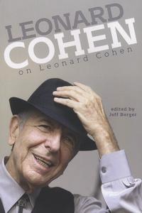 Jeff Burger - Leonard Cohen on Leonard Cohen.