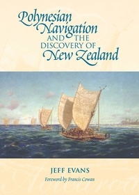 Jeff Evans - Polynesian Navigation and the Discovery of New Zealand.