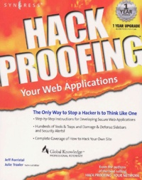 Hack Proofing. Your Web Applications, includes CD-ROM.pdf
