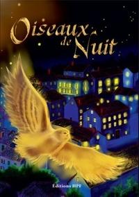Jeff Gautier et Wilfried Renaut - Oiseaux de Nuit.