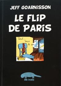 Jeff Goarnisson - Le flip de Paris - (Automegalobiohypergraphie).
