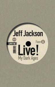 Jeff Jackson - Live !.