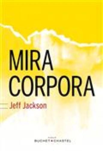 Jeff Jackson - Mira Corpora.