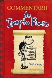 Jeff Kinney - Commentarii de Inepto Puero - Edition en latin.