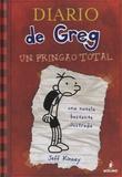 Jeff Kinney - Diario de Greg : Un pringao total.
