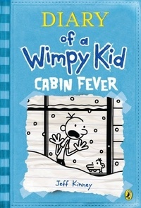 Jeff Kinney - Diary of a Wimpy Kid Tome 6 : Cabin Fever.