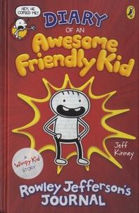 Téléchargez des livres gratuitement sur iphone Diary of an Awesome Friendly Kid  - Rowley Jefferson's Journal en francais CHM PDF FB2