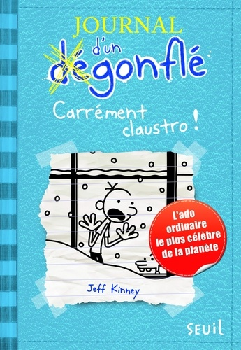 Journal d'un dégonflé Tome 6 Carrément claustro !