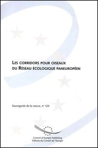 Jeff Kirby et Colin Hindmarch - Les corridors pour oiseaux du Réseau écologique paneuropéen.