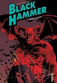 Téléchargement d'ebooks to nook gratuitement Black Hammer Tome 3 9791026816461 in French par Jeff Lemire, Dean Ormston, Dave Stewart