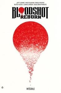 Jeff Lemire et Mico Suayan - Bloodshot Reborn Intégrale : .