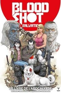 Jeff Lemire et Jordie Bellaire - Bloodshot Salvation - Tome 2 - Héros.