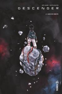 Jeff Lemire et Dustin Nguyen - Descender Tome 4 : Mise en orbite.