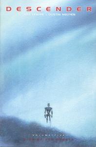 Jeff Lemire et Dustin Nguyen - Descender Volume 5 : Rise of therobots.