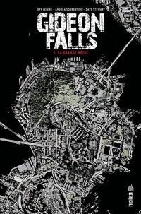 Jeff Lemire et Andrea Sorrentino - Gideon Falls - Tome 1.