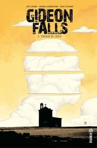 Jeff Lemire et Dave Stewart - Gideon Falls - Tome 3 - Chemin de Croix.