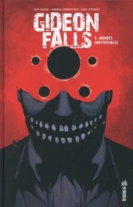 Jeff Lemire et Andrea Sorrentino - Gideon Falls Tome 5 : Mondes impitoyables.