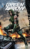 Jeff Lemire et Andrea Sorrentino - Green Arrow Tome 1 : Machine à tuer.