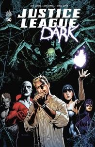 Jeff Lemire et  Collectif - Justice League Dark - Intégrale.