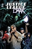 Jeff Lemire et Ray Fawkes - Justice League Dark. 1 DVD