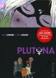 Jeff Lemire et Emi Lenox - Plutona.