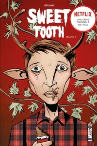 Jeff Lemire - Sweet Tooth - Tome 1.