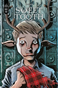 Jeff Lemire - Sweet Tooth - Tome 4.