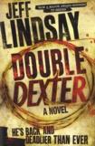 Jeff Lindsay - Double Dexter.