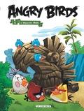 Jeff Parker et François Corteggiani - Angry Birds Tome 5 : L'aigle de Troie.